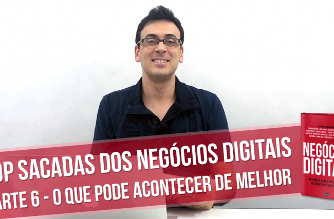 Playlist: Top Sacadas dos Negócios Digitais – Semana 11/04